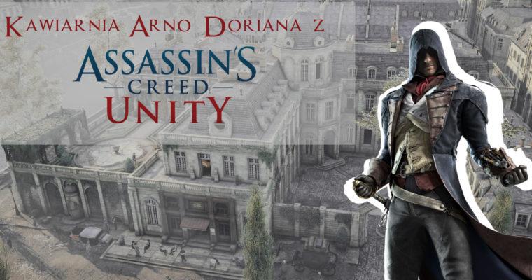 Kawiarnia Arno Doriana z Assassin's Creed: Unity – Café Théâtre