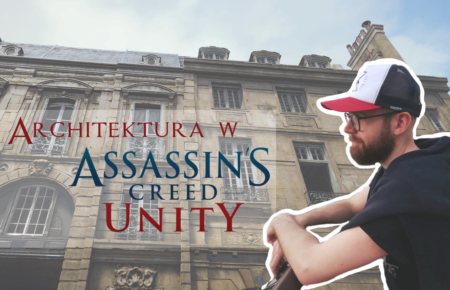 Architektura w Assassin's Creed: Unity – francuski barok Paryża