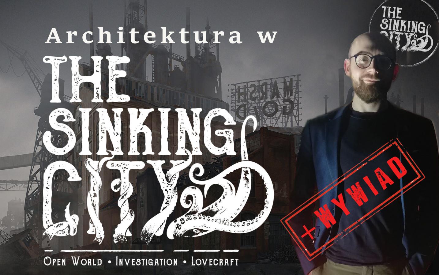 Architektura w Sinking City + wywiad z Kataryną Frolovą