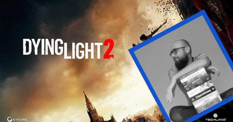 Jak będzie wyglądało miasto w Dying Light 2 – wywiad z twórcami