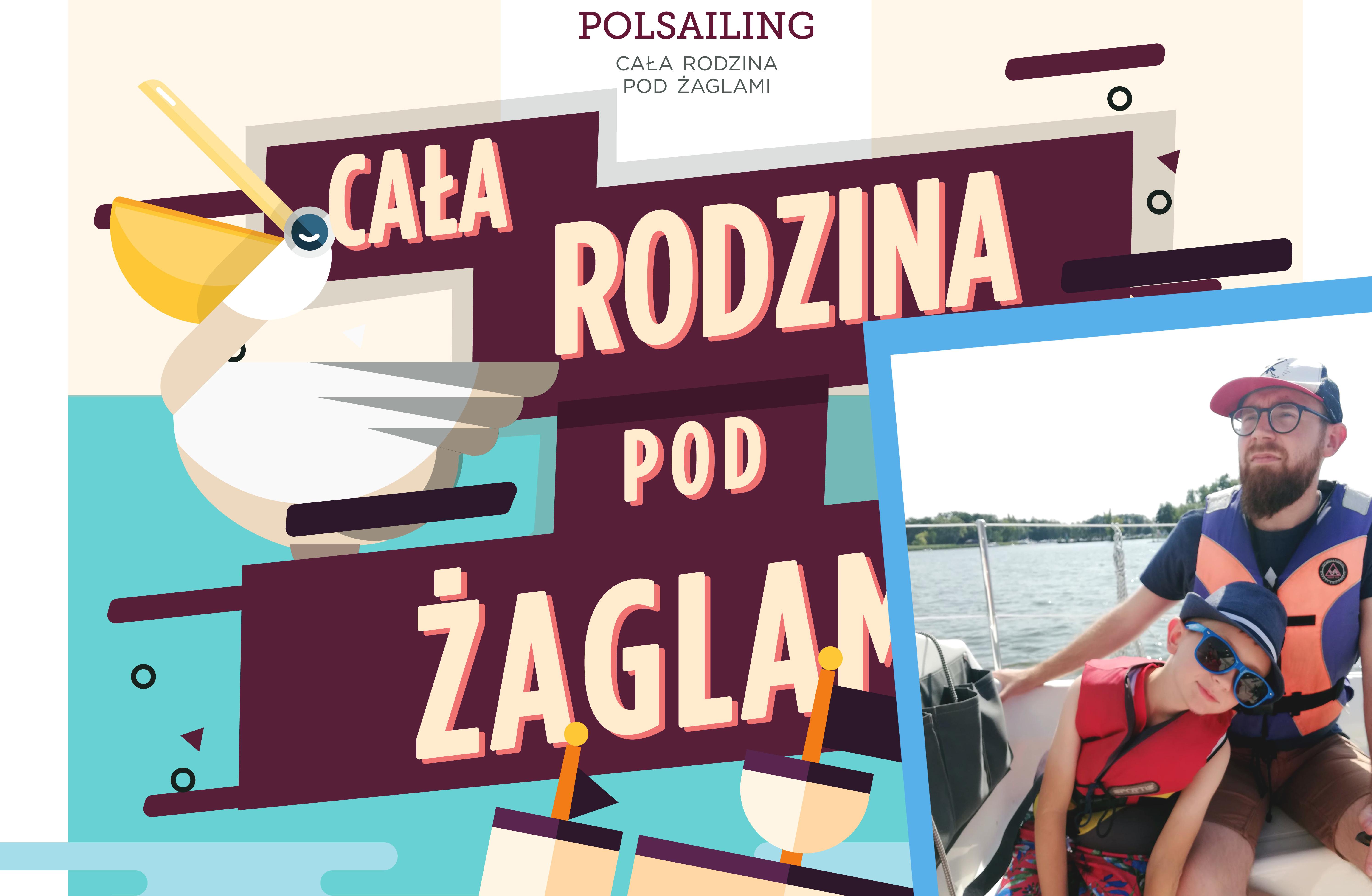 """Wzięliśmy udział w programie """"PolSailing – Cała Rodzina pod Żaglami"""""""