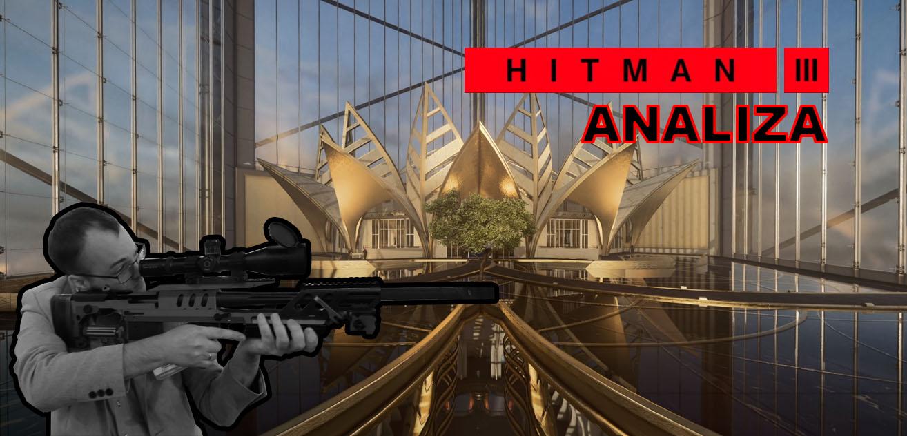Witaj w Dubaju Agencie 47 – analiza trailera Hitman III
